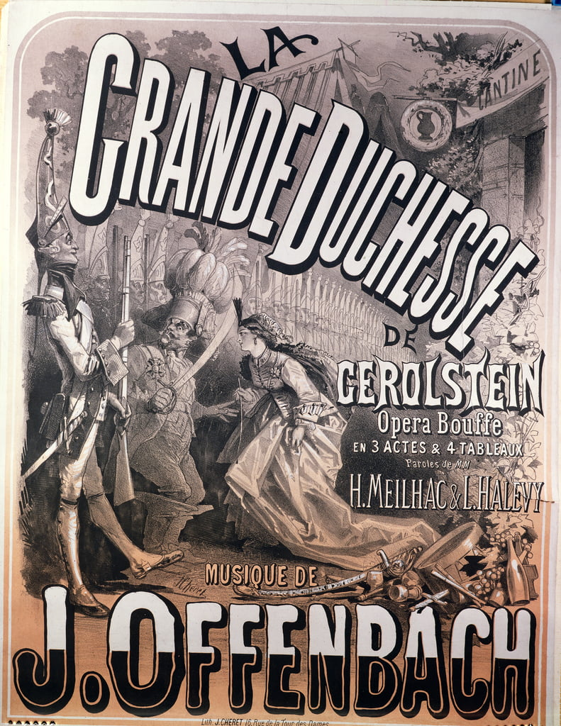 Poster for La Grande Duchesse de Gerolstein by Jacques Offenbach (1819-90)  - Jules Cheret